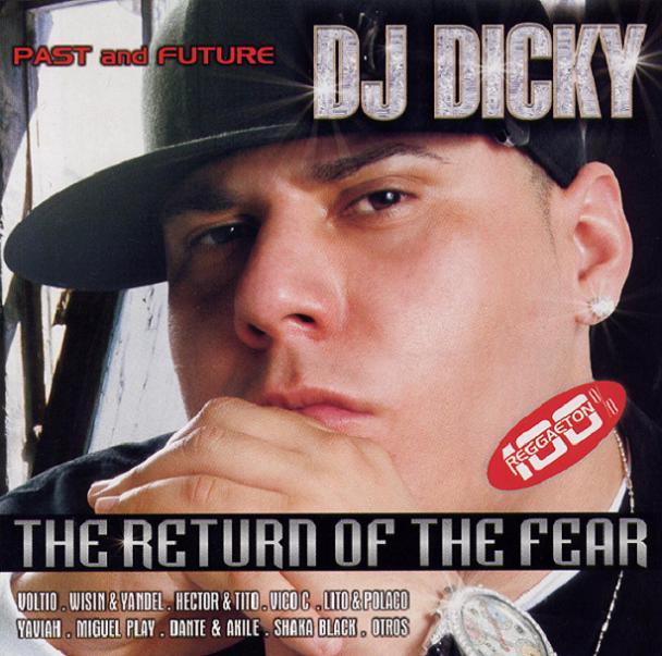 [Imagen: DJ+Dicky+-+The+Return+Of+The+Fear[1].jpg]
